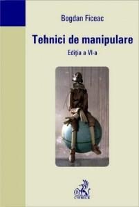 tehinici de manipulare bogdan ficeac, imporanta cititului, carte despre manipulare